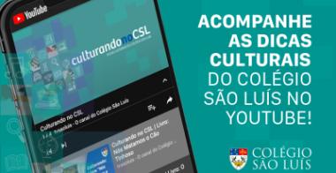 CULTURANDO NO COLÉGIO SÃO LUÍS